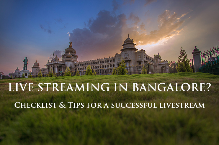 live-streaming-in-bangalore