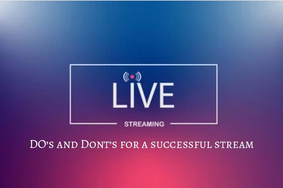 Live streaming tips bangalore